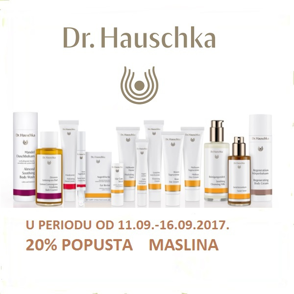 DANI DR.HAUSCKE KOZMETIKE U MASLINI
