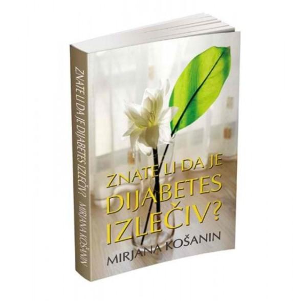 Znate li da je dijabetes izlečiv Mirjana Košanin