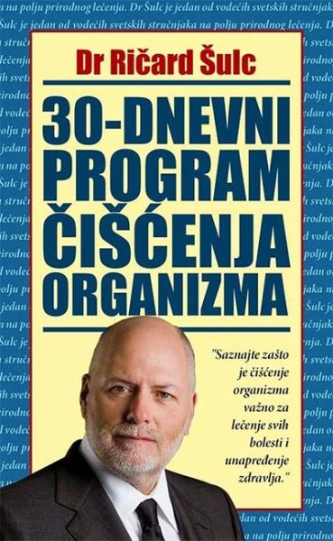 30-dnevni program čišćenja organizma Dr Ričard Šulc