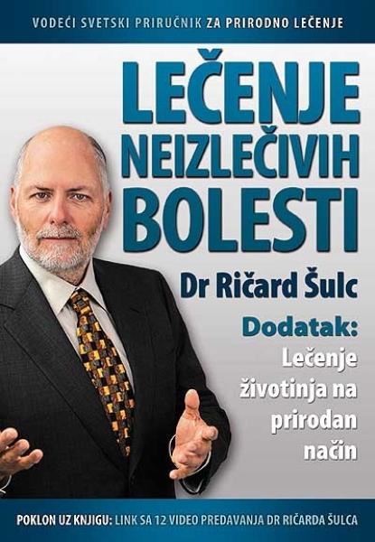 Lečenje neizlečivih bolesti Dr Ričard Šulc